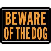 """Beware Of Dog"" Sign, Hy-Glo Orange/Black Aluminum, 10 x 14-In."